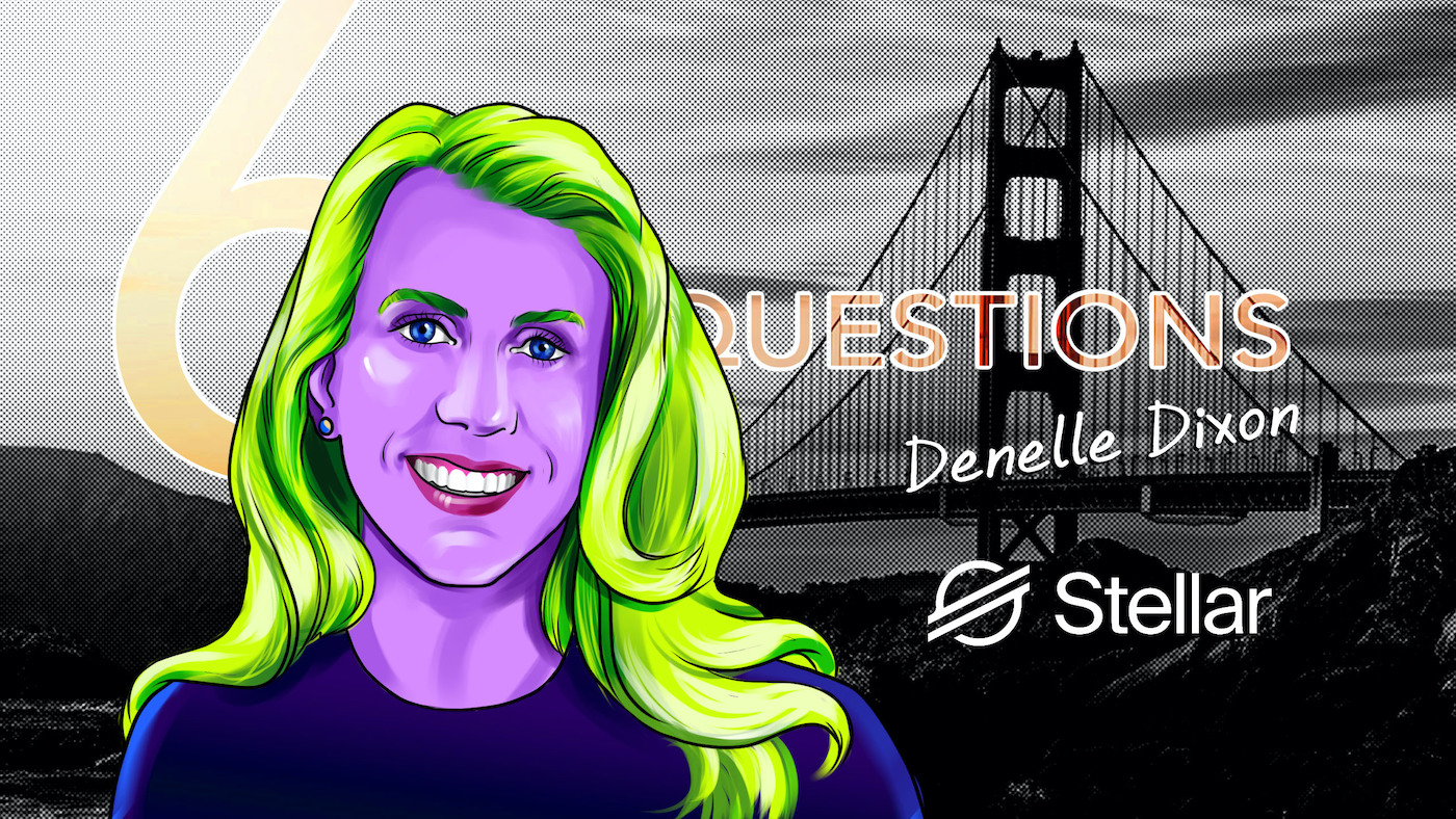 6 Questions for Denelle Dixon of the Stellar Development Foundation