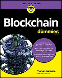 About Blockchain: Blockchain for Dummies by Tiana Laurence (2017)