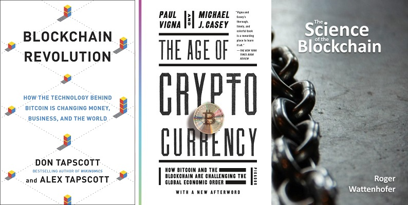 Blockchain Revolution, The Age of Cryptocurrency: How Bitcoin and the Blockchain Are Challenging the Global Economic and The Science of the Blockchain